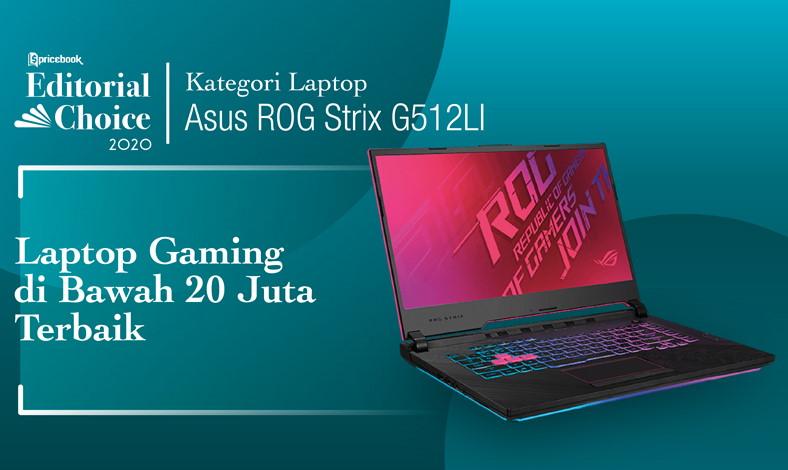 ROG Strix G15 G512L sebagai Laptop Gaming Harga Di Bawah 20 Juta Terbaik